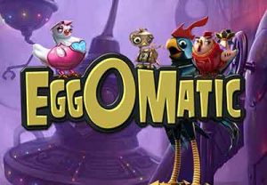 Eggomatic - Video Slot 3d free