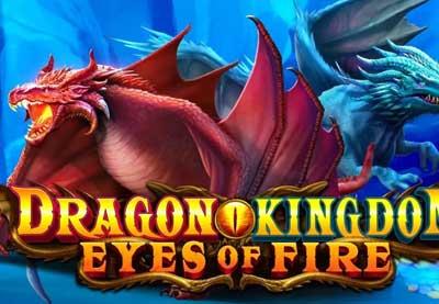 Dragon Kingdom Eyes of Fire Video Slot Machine Online Pragmatic Play