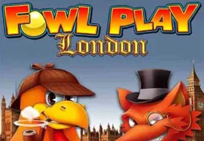 Fowl-Play-London - Video Slot Machine MAG elettronica Online
